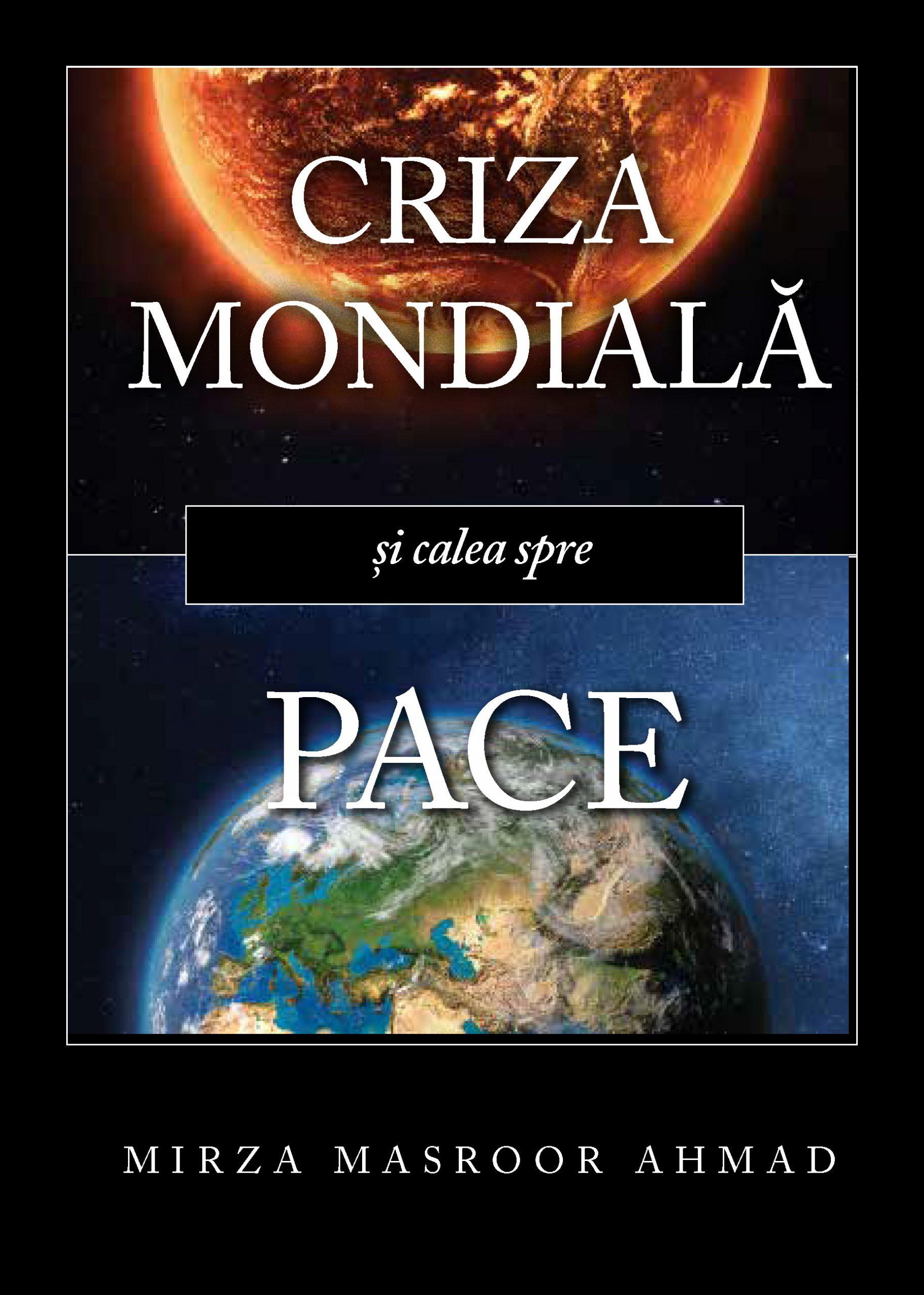 Criza mondiala si calea spre pace