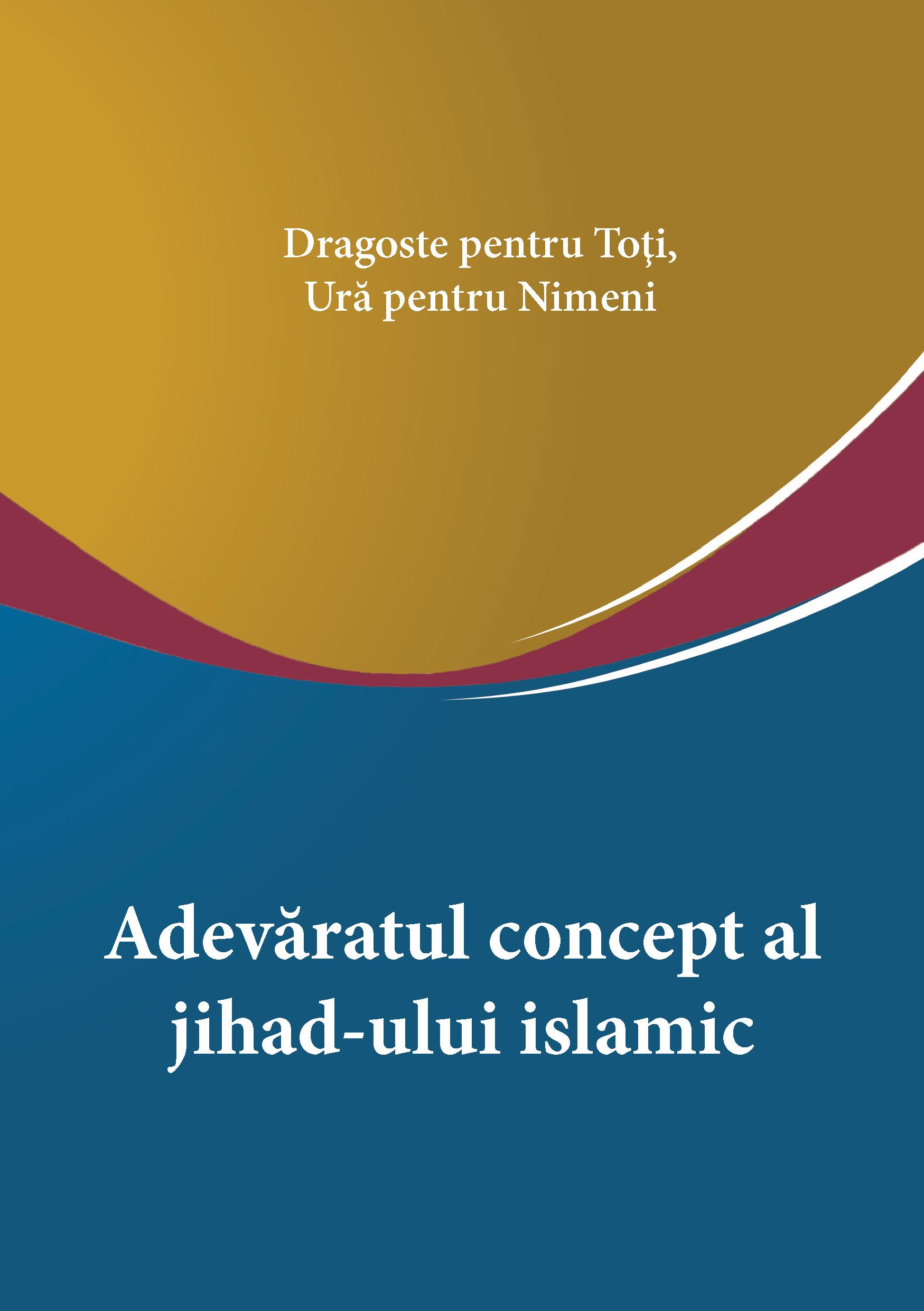 Adevaratul concept al jihad-ului islamic